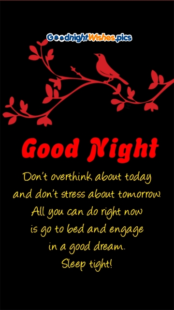 Don't Overthink About Today. Positive Good Night Message