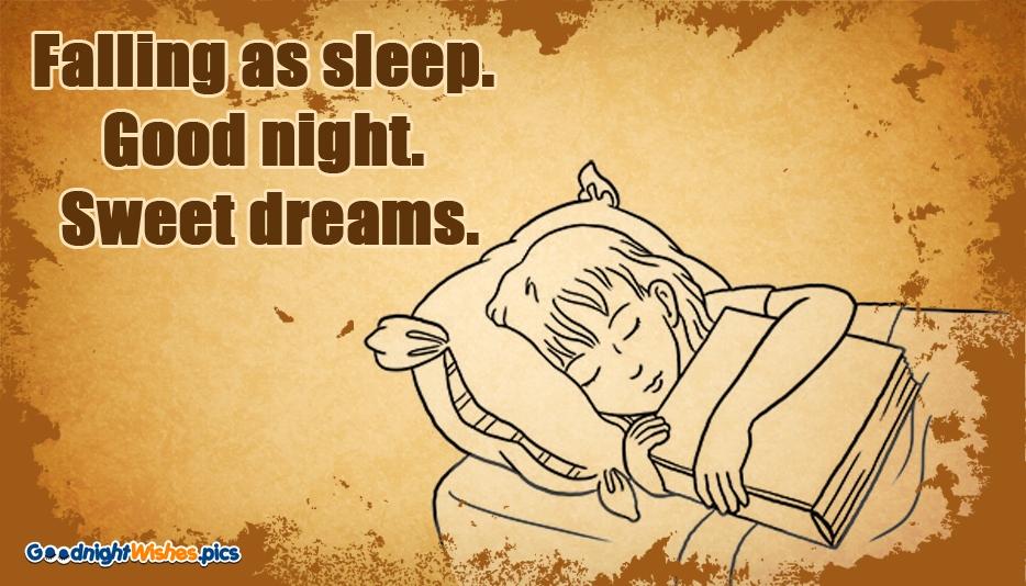 Falling as Sleep. Good night. Sweet Dreams @ GoodNightWishes.Pics