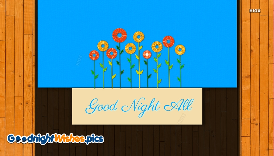 Good Night Wishes To All