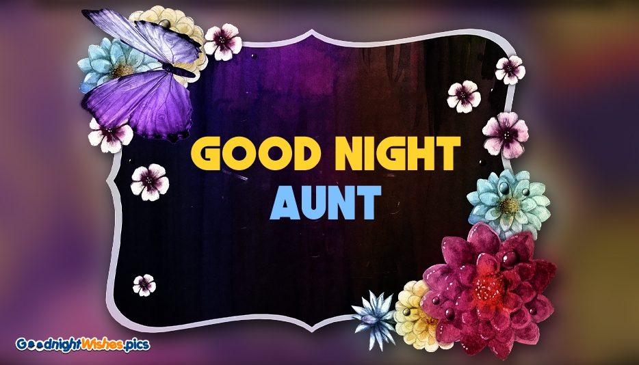 Good Night Aunt - Good Night Wishes for Aunt