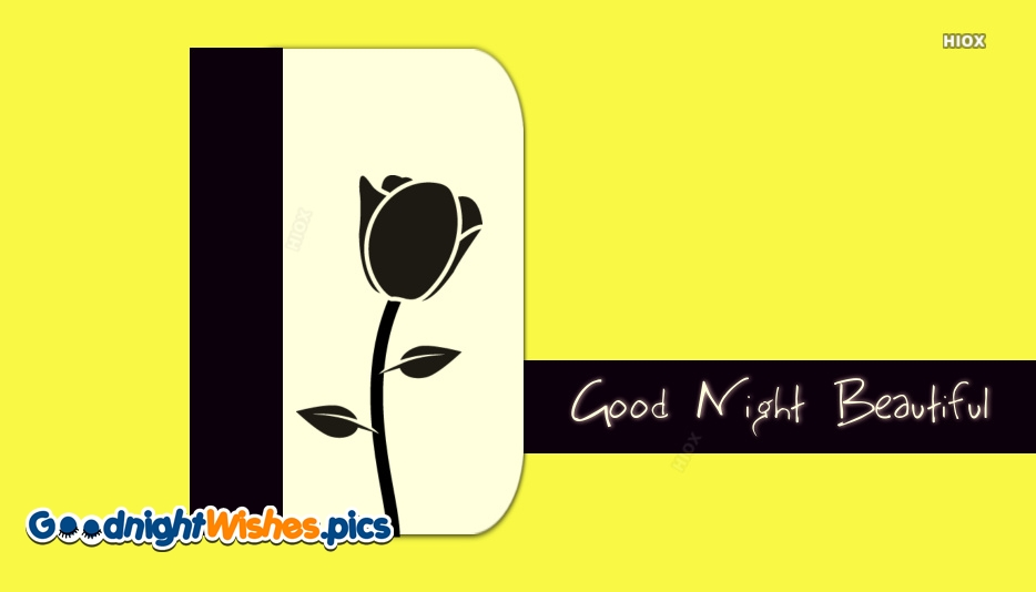 Good Night Beautiful For Her