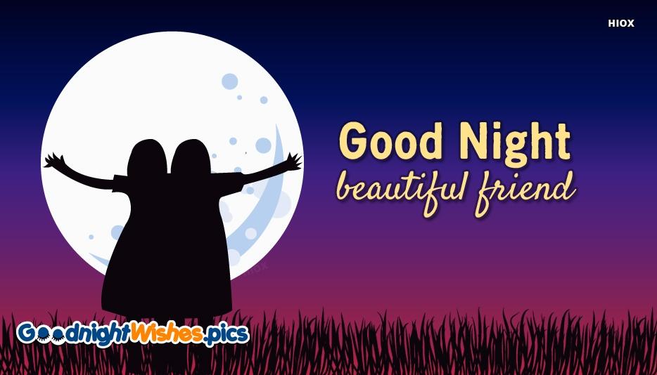Good Night Beautiful Friend