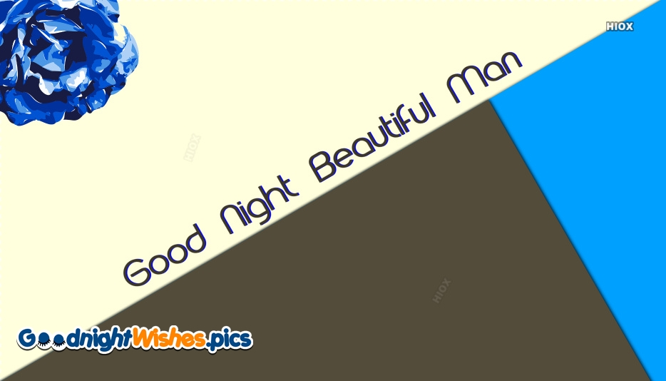 Good Night Handsome Images