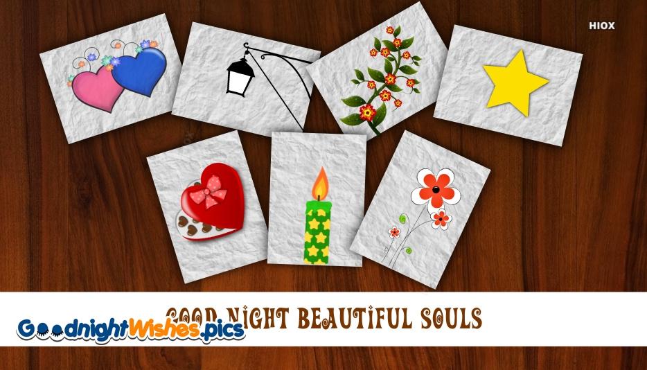 Good Night Beautiful Souls