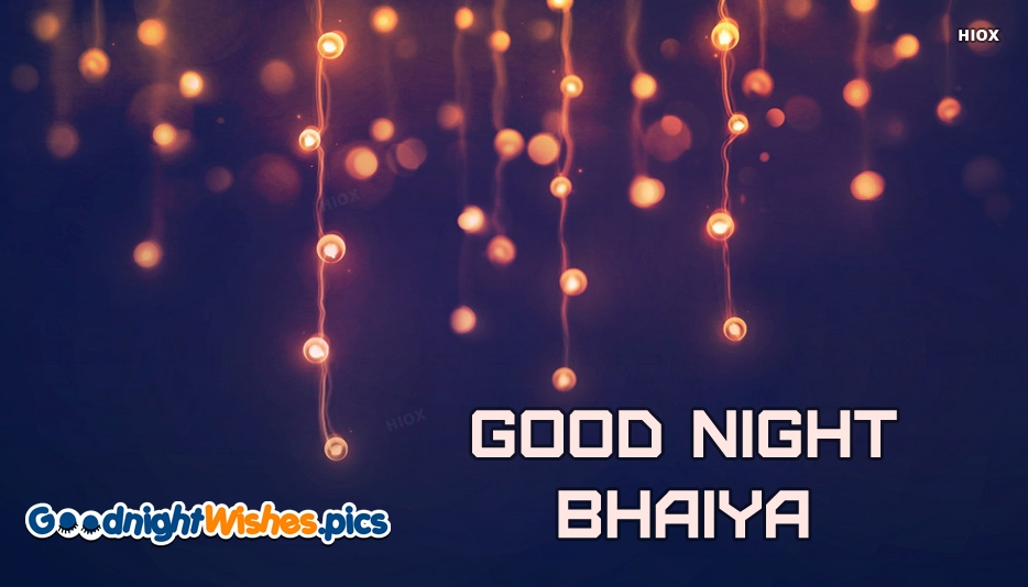 Good Night Bhaiya Wallpaper