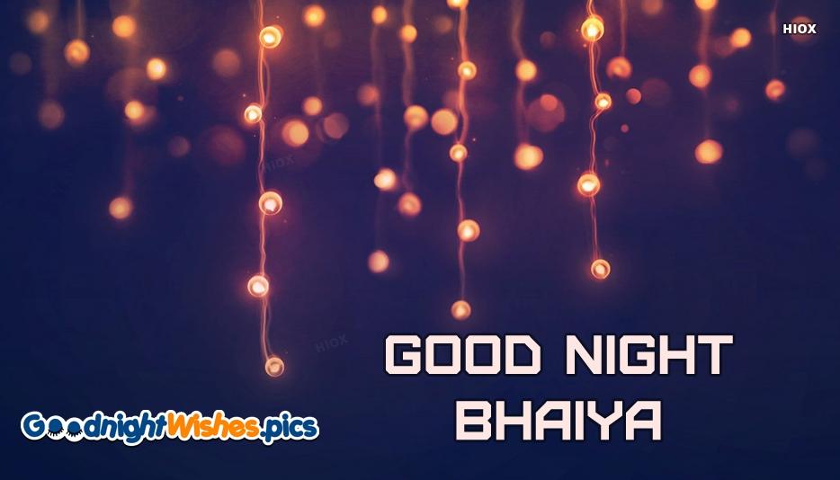 Good Night Bhaiya Wallpaper