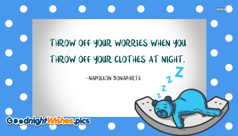 Good Night Cartoon Quotes | Throw Off Your Worries When You Throw Off Your Clothes Night