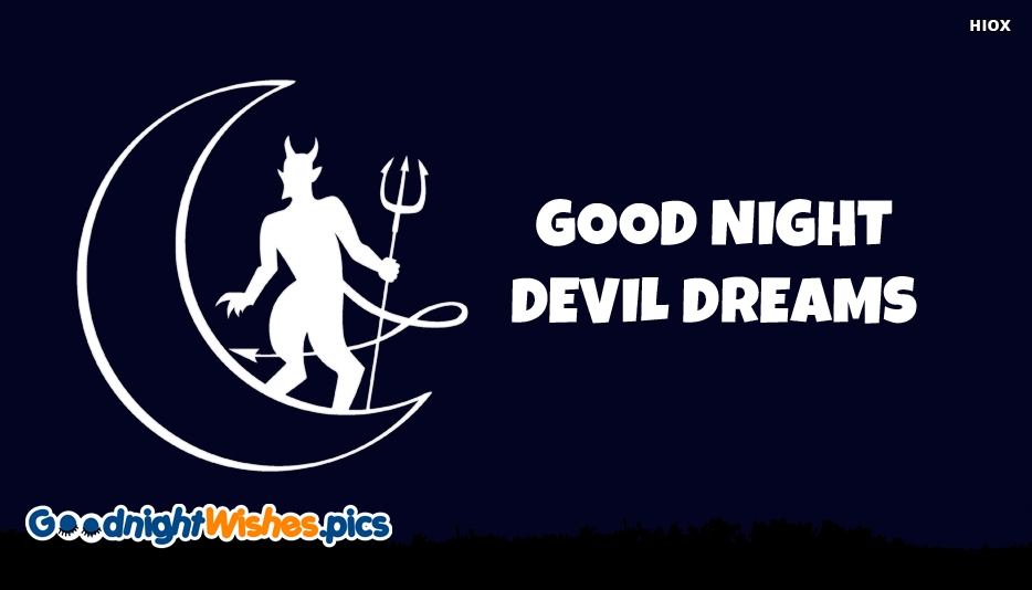 Good Night Devil Dreams - Funny Good Night Images