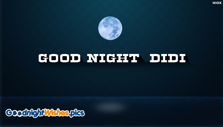 Good Night Didi - Good Night Wishes for Didi