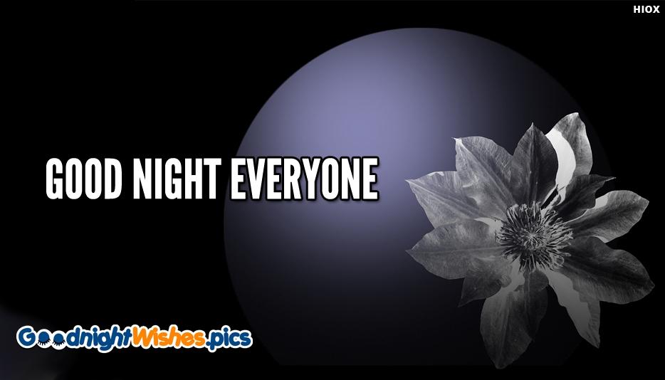 Good Night Everyone - Good Night Wishes for Everyone