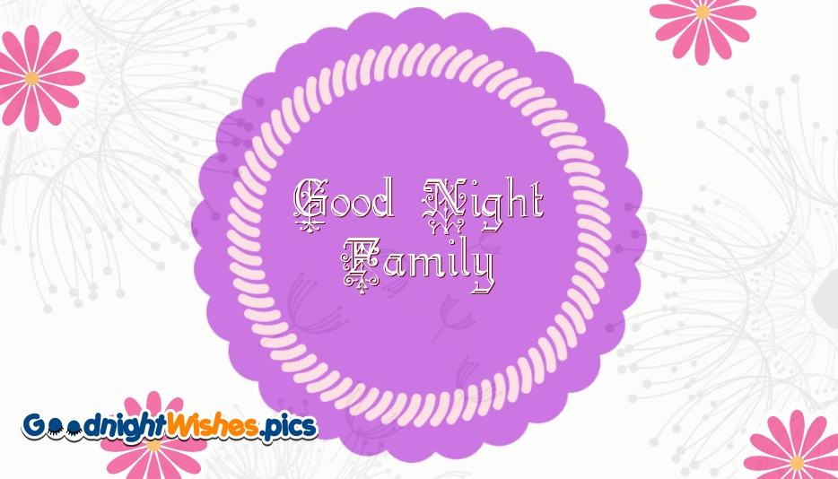 Good Night Family