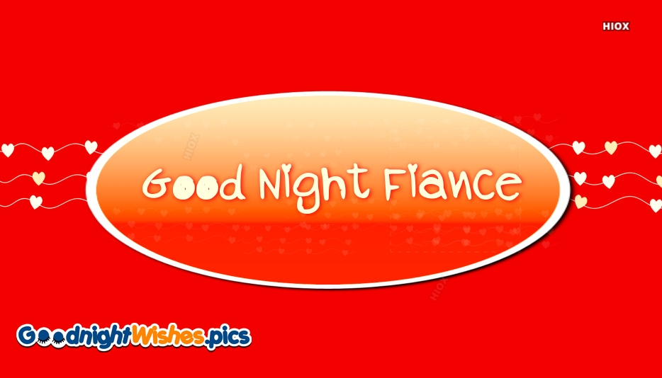 Good Night Messages For Sweet Fiancee