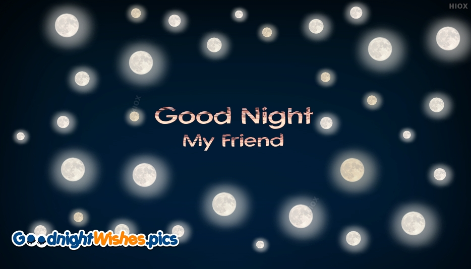 good night my dear friend images