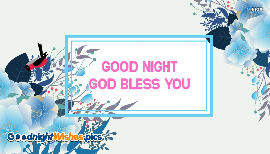 Good Night God Bless You