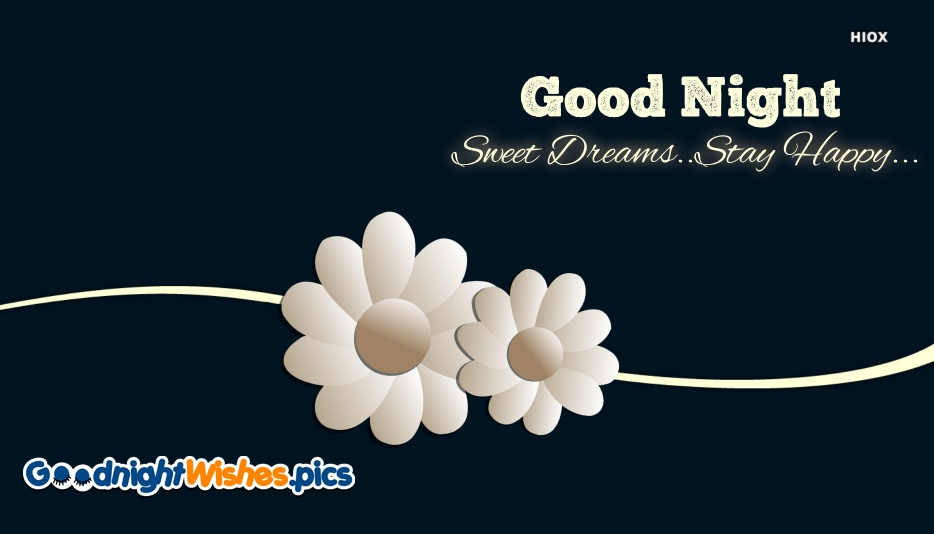 Good Night Happy Sweet Dreams