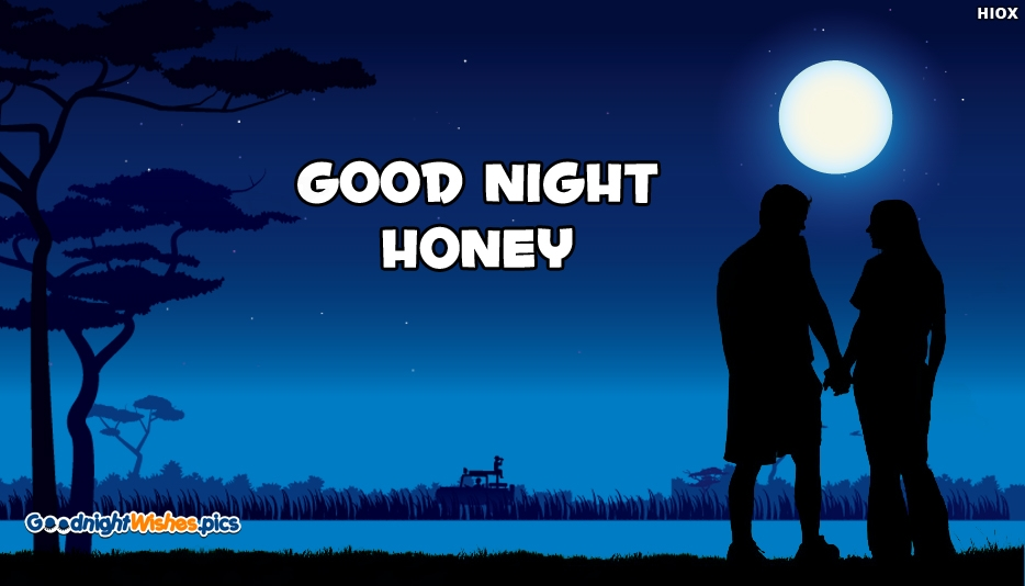 Good Night Honey - Good Night Wishes for Lover