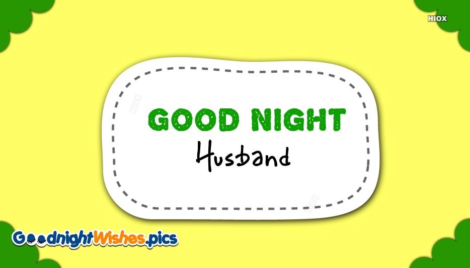 Good Night Husband