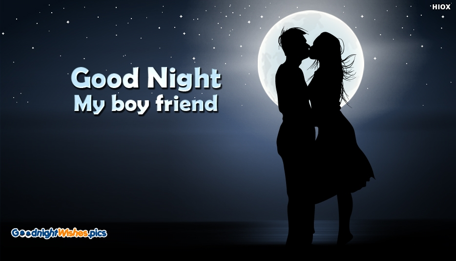 Good Night My Boyfriend - Good Night Wishes for Boyfriend