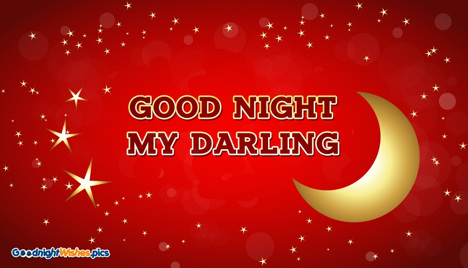 Good Night My Darling - Good Night Wishes for Girlfriend