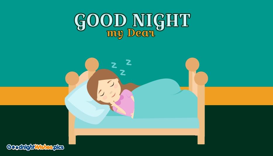 Good Night My Dear @ Goodnightwishes.pics