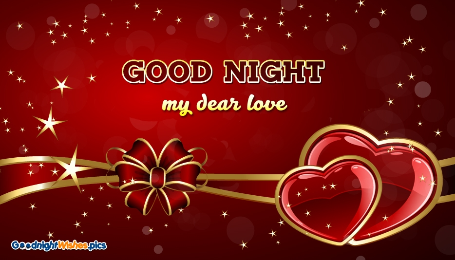 Good night my dear love goodnightwishes good night my dear love good night wishes for girlfriend m4hsunfo Image collections