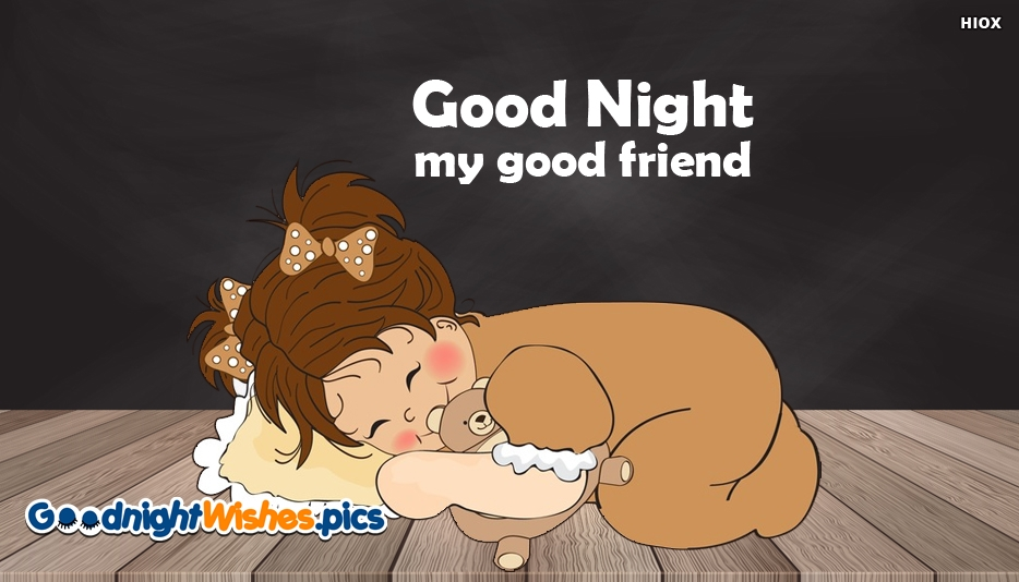 Good Night My Good Friend Images