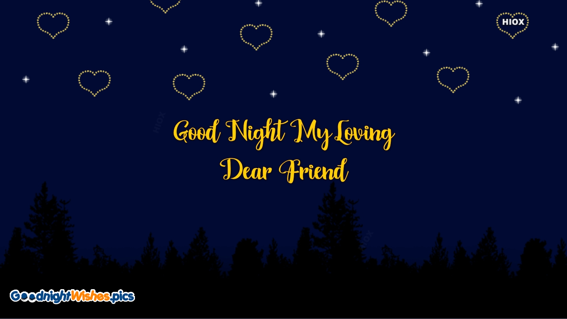 Good Night My Loving Dear Friend