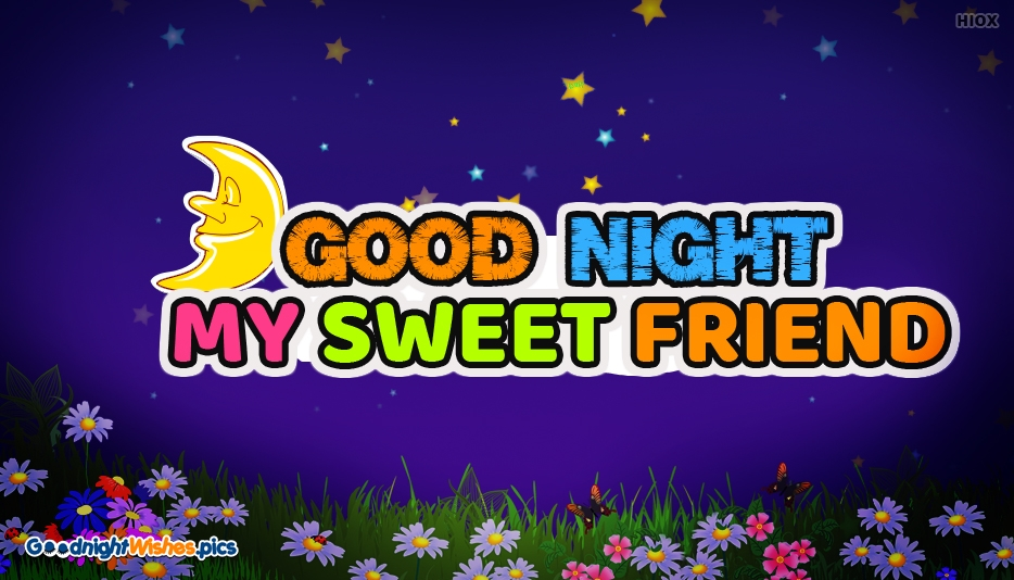 Good Night My Sweet Friend SMS - Good Night Wishes for Friends