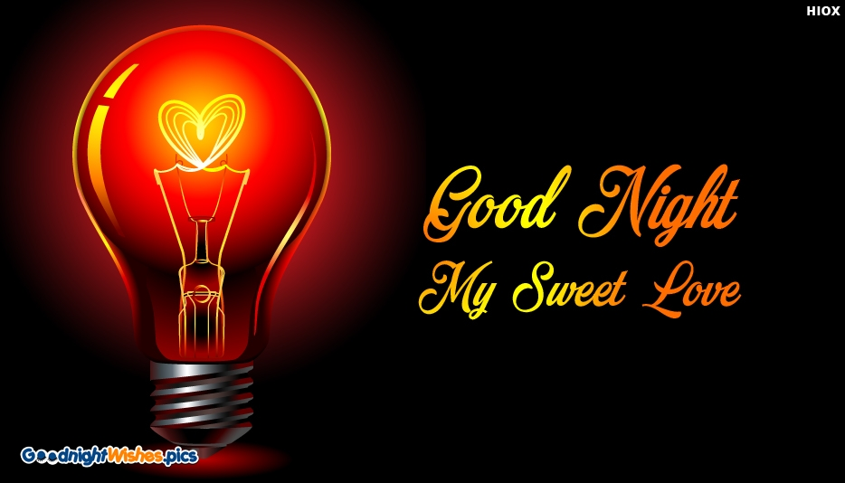 Good Night My Sweet Love SMS @ GoodNightWishes.Pics