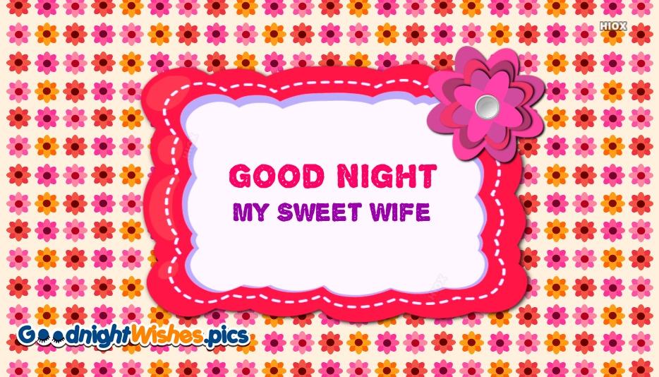 Good Night My Sweet Wife