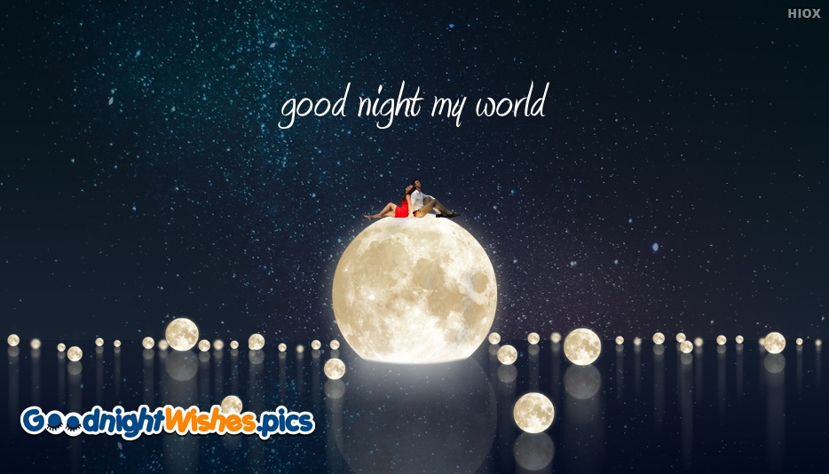 Good Night My World