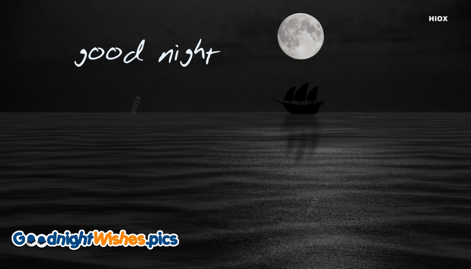 Good Night Wishes With The Ocean At Night Images