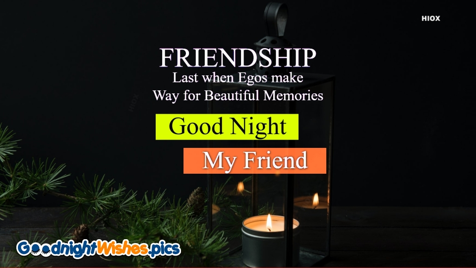 Good Night Wishes for My Friend