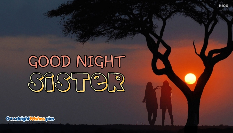 Good Night Wishes for Sister | Good Night Sister Images