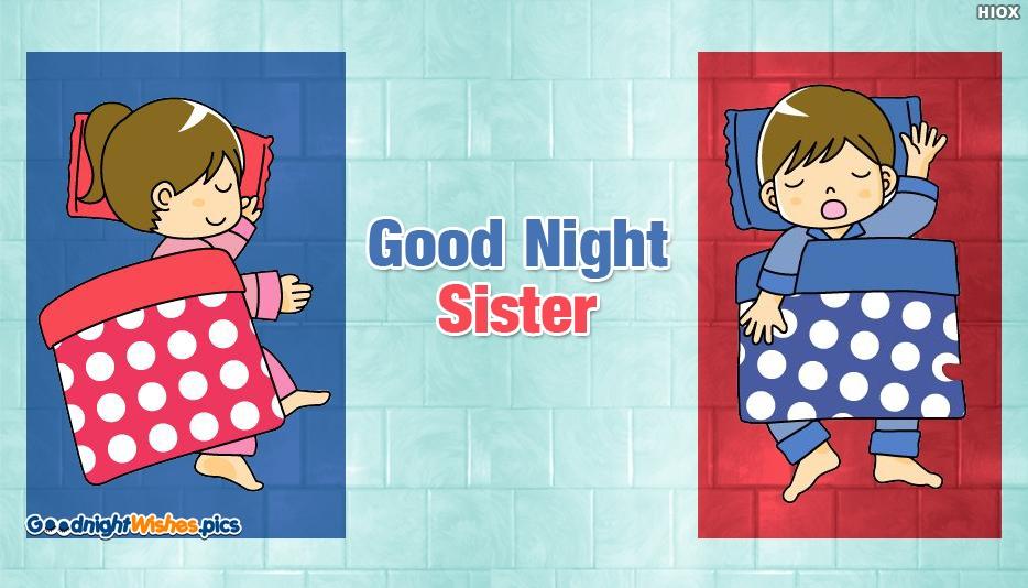 Good Night Wishes for Elder Sister