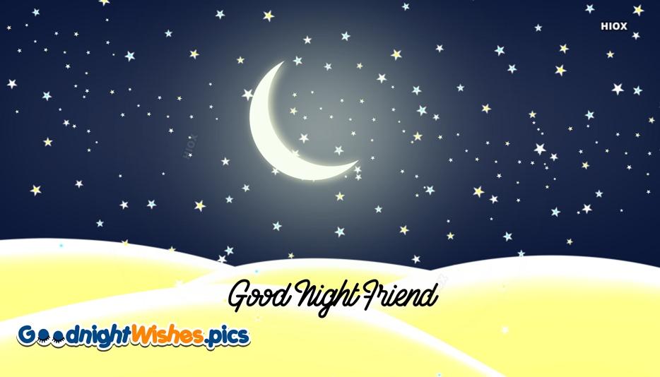 Good Night Special Friend