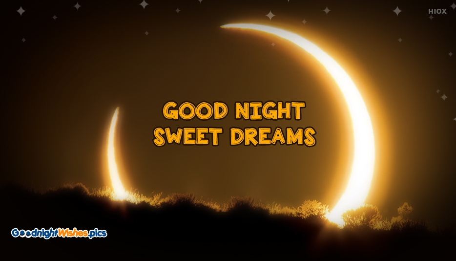 Good Night Sweet Dreams - Good Night Wishes for Wallpaper