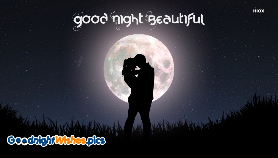 Good Night Sweet Dreams Beautiful