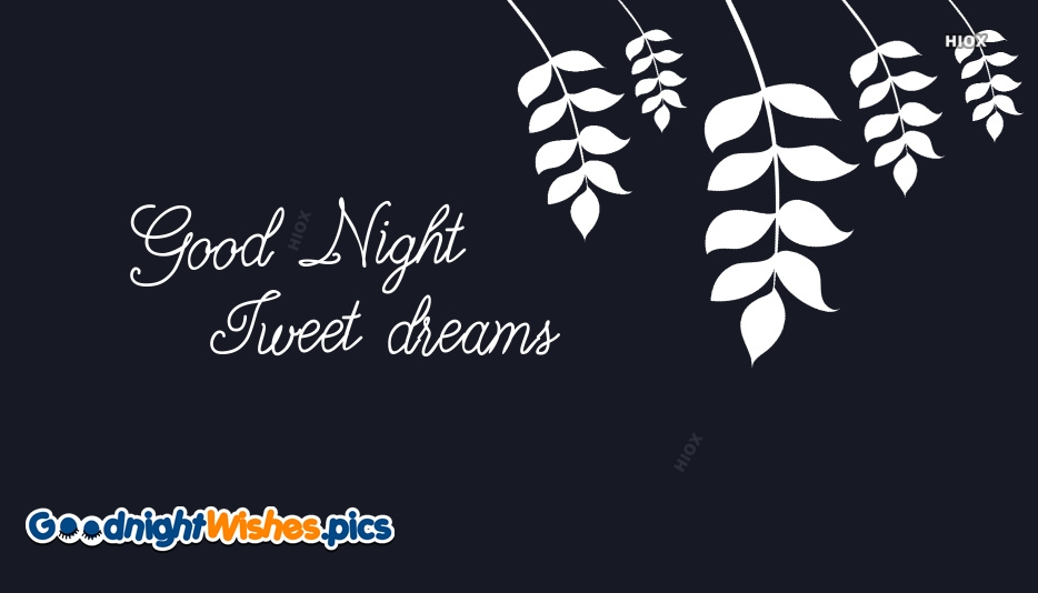 Good Night Sweet Dreams Blessing