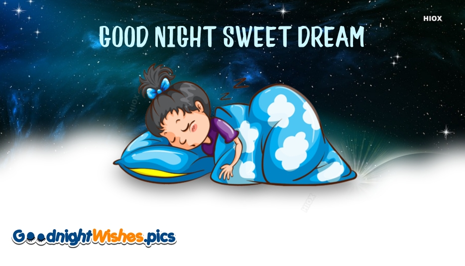 Good Night Sweet Dreams Child