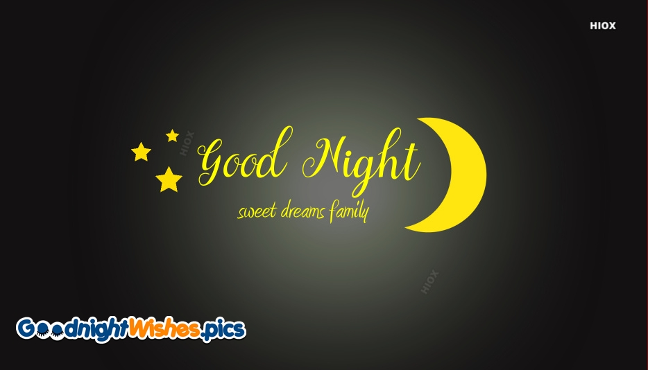 Good Night Wishes for Family