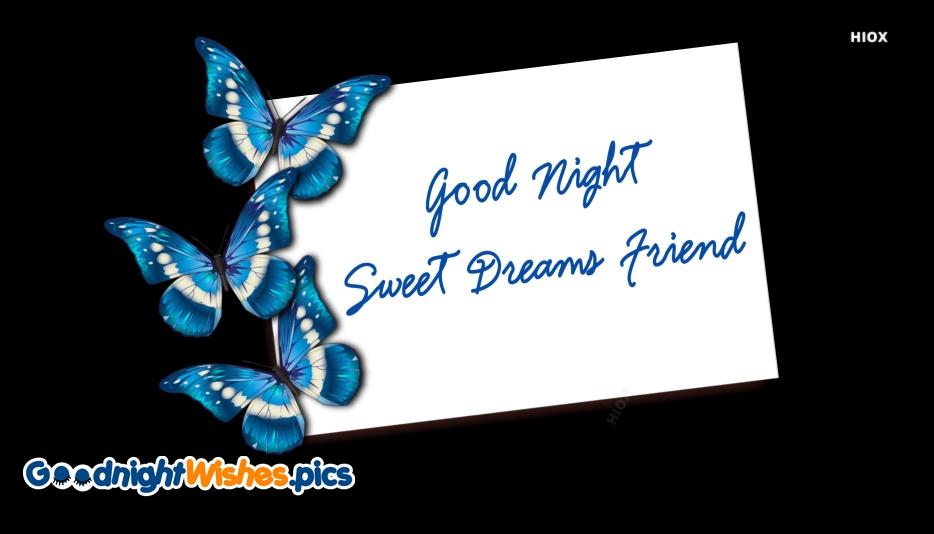 Good Night Sweet Dreams Friend