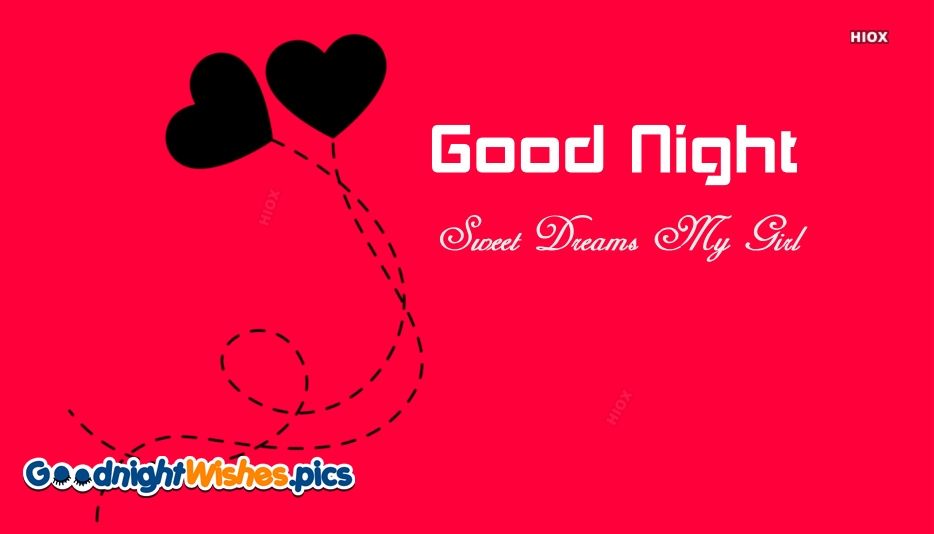 Good Night Sweet Dreams Girl