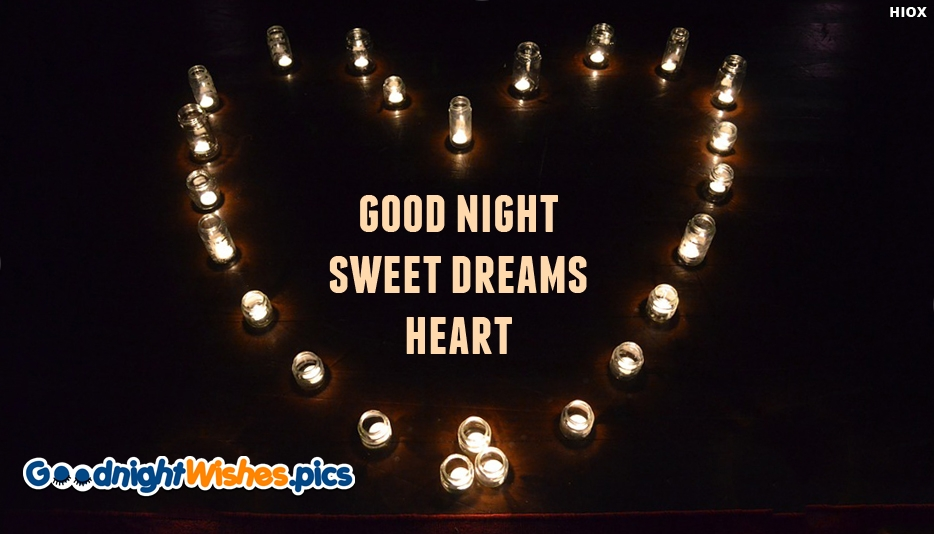 Good Night Sweet Dreams Heart - Good Night Sweet Dreams Images