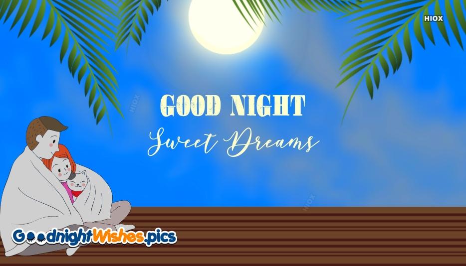 Good Night Sweet Dreams Hug