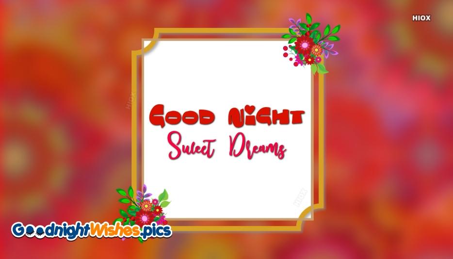Good Night Sweet Dreams Husband