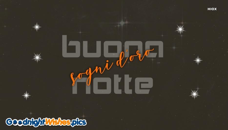 Good Night Sweet Dreams Italian   Buona Notte E Sogni D