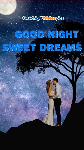 Good Night Sweet Dreams Kiss