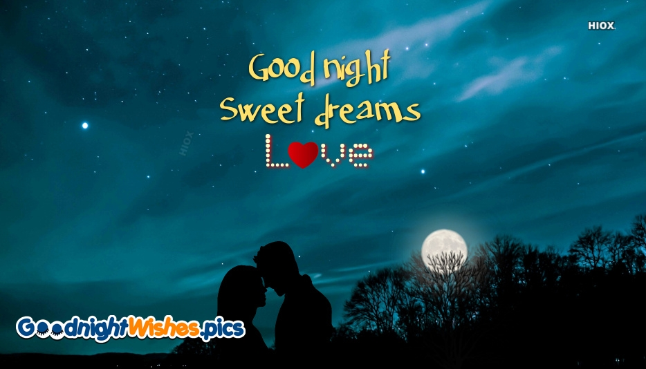 Good Night Sweet Dreams Love