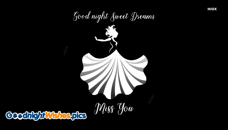 Good Night Sweet Dreams Miss You
